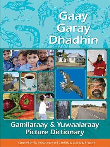9781760321918_gamilaraay_yuwaalaraay_picture_dictionary