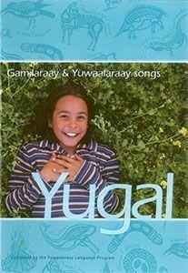 yugal-gamilaraay-amp-yuwaalaraay-songs-9781876400545-5283-1342154250b_2